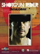 Shotgun Rider ebook by Tim McGraw
