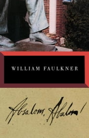 Absalom, Absalom! ebook by William Faulkner