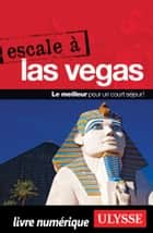 Escale à Las Vegas ebook by Alain Legault