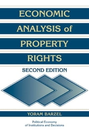 Economic Analysis of Property Rights ebook by Kobo.Web.Store.Products.Fields.ContributorFieldViewModel