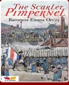 The Scarlet Pimpernel ebook by Emma Orczy