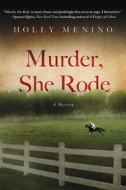 Murder, She Rode - A Tink Elledge Mystery ebook by Holly Menino