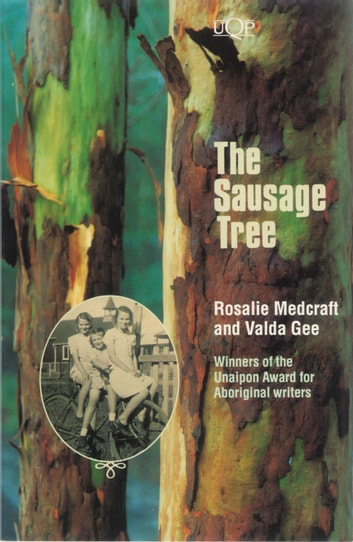 The Sausage Tree eBook by Rosalie Medcraft,Valda Gee