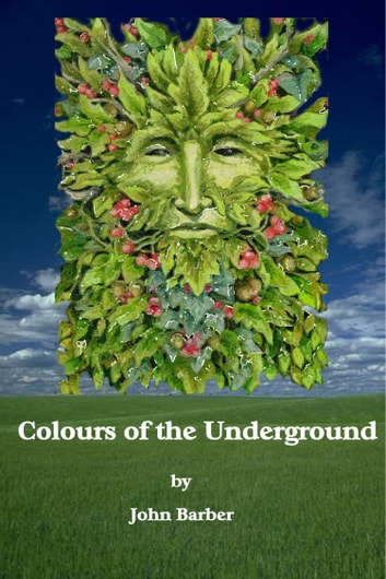 Colours of the Underground ebook by John Barber