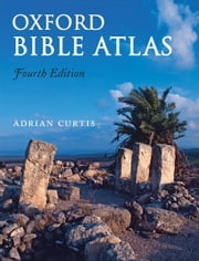 Oxford Bible Atlas ebook by Adrian Curtis