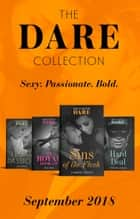 The Dare Collection September 2018: My Royal Hook-Up / Sins of the Flesh / Hard Deal / Legal Passion ebook by Riley Pine, J. Margot Critch, Stefanie London,...