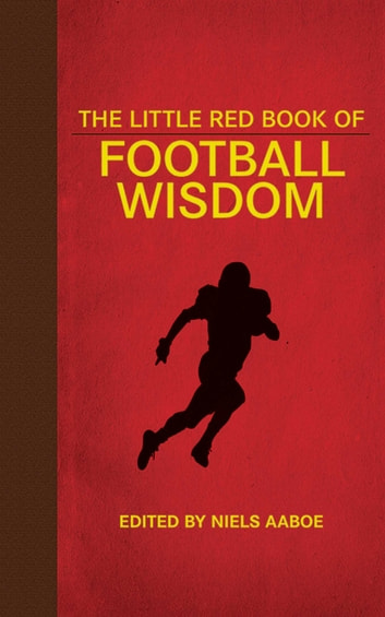 The Little Red Book of Football Wisdom eBook by