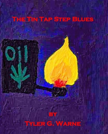 The Tin Tap Step Blues ebook by Tyler G. Warne