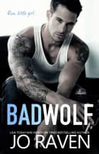 Bad Wolf ebook by