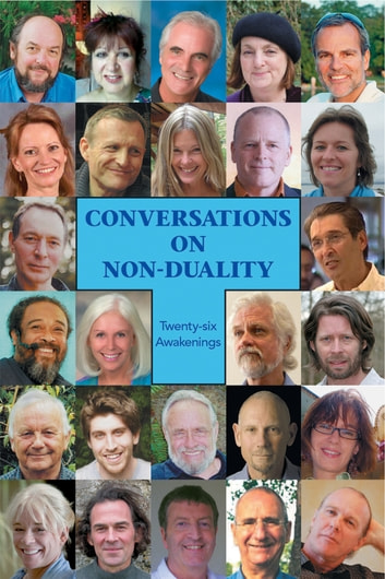 Conversations in Non Duality - Twenty Six Awakenings ebook by