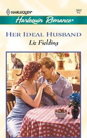 Her Ideal Husband ebook by Liz Fielding