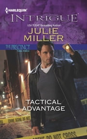Tactical Advantage ebook by Julie Miller