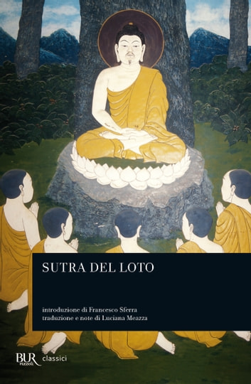 Il sutra del Loto ebook by AA.VV.