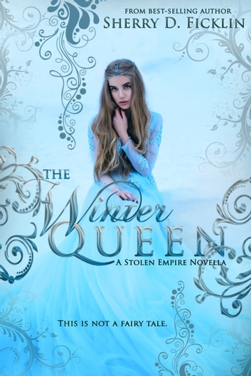 The Winter Queen ebook by Sherry D. Ficklin