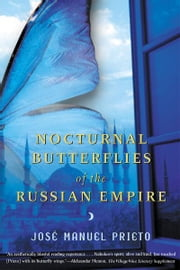 Nocturnal Butterflies of the Russian Empire ebook by Carol Christensen,Thomas Christensen,José Manuel Prieto