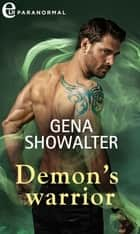 Demon's warrior (eLit) eBook by Gena Showalter