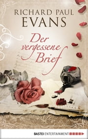 Der vergessene Brief ebook by Richard Paul Evans