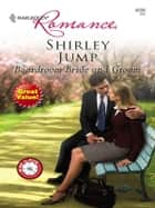 Boardroom Bride and Groom ebook by Shirley Jump