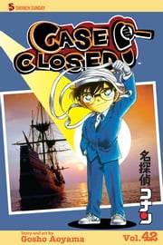 Case Closed, Vol. 42 - The Woman in Black ebook by Gosho Aoyama