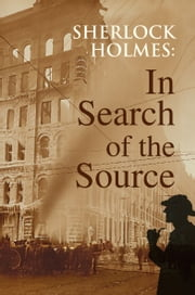 Sherlock Holmes: In Search of the Source ebook by Jeff Falkingham