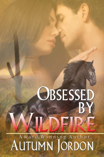 Obsessed By Wildfire ebook by Autumn Jordon