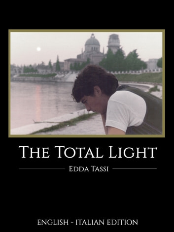 The Total Light ebook by Edda Tassi,Frankie Desiderio