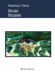 Natura naturans ebook by Pierangelo Statile