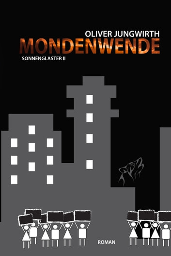 Mondenwende - Sonnenglaster II ebook by Oliver Jungwirth