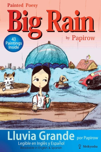 Painted Poesy: Big Rain ebook by Papirow