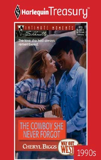 The Cowboy She Never Forgot ebook by Cheryl Biggs