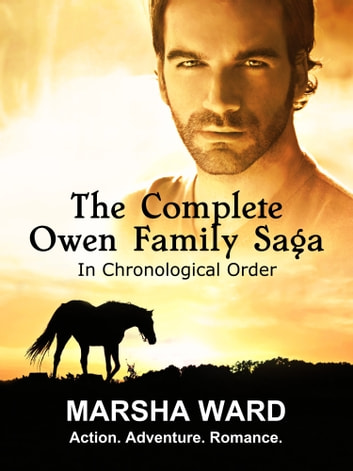 The Complete Owen Family Saga ebook by Marsha Ward