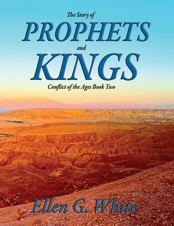 The story of prophets and kings ebook by ellen g white the story of prophets and kings as illustrated in the captivity and restoration of israel fandeluxe Gallery