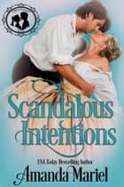 Scandalous Intentions ebook by Amanda Mariel