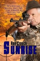 Sunrise ebook by Ron Crouch