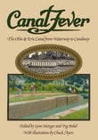 Canal Fever: The Ohio & Erie Canal, from Waterway to Canalway