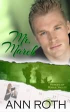 Mr. March ebook by Ann Roth