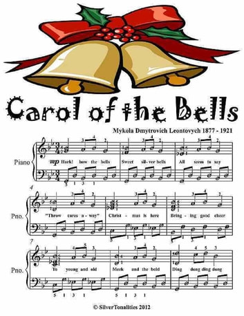 Carol of the Bells - Elementary Piano Sheet Music Junior Edition ebook by Silver Tonalities