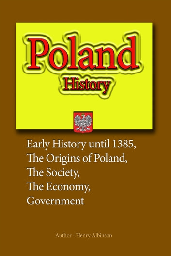 Poland History ebook by Henry Albinson