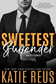 Sweetest Surrender ebook by Katie Reus