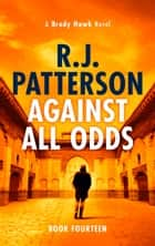 Against All Odds ekitaplar by R.J. Patterson