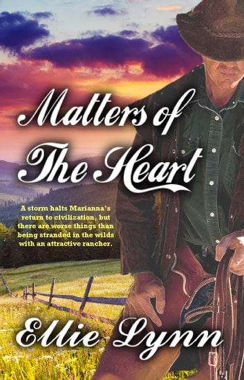 Matters Of The Heart ebook by Ellie Lynn