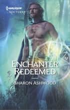 Enchanter Redeemed ebook by