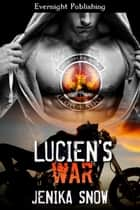 Lucien's War ebook by Jenika Snow