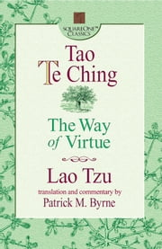 Tao Te Ching - The Way of Virtue ebook by Lao Tzu,Patrick M. Byrne