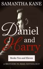 Daniel and Harry ebook by Samantha Kane