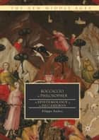Boccaccio the Philosopher - An Epistemology of the Decameron ebook by Filippo Andrei