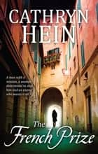 The French Prize ebook by Cathryn Hein