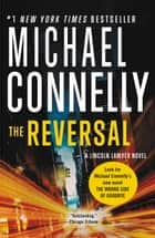 The Reversal ebook by Michael Connelly