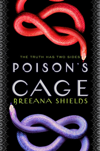 Poison's Cage ebook by Breeana Shields
