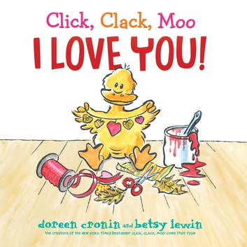 Click, Clack, Moo I Love You! audiobook by Doreen Cronin,Maurice England